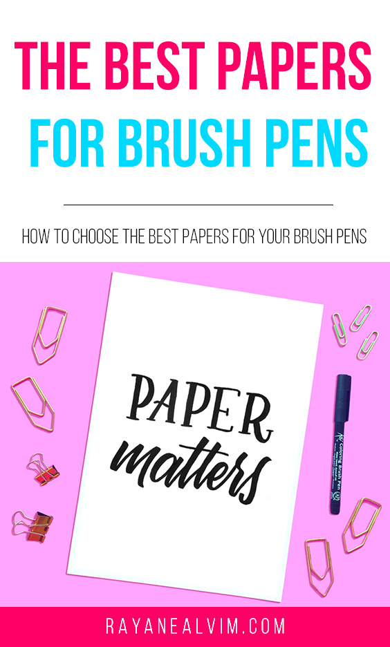 The Best Papers For Brush Pens